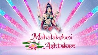 """Mahalakshmi Ashtakam"" || Mahalakshmi Ashtakam Stotram || Sacred Chants Stotram || Mahalakshmi Songs"