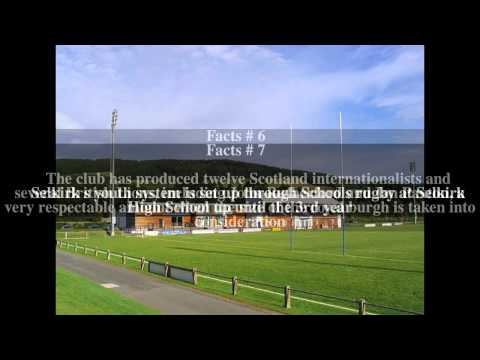 Selkirk RFC Top # 10 Facts