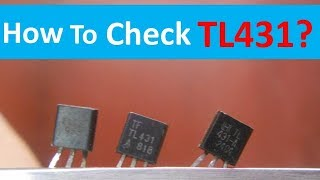 What is TL431 and How to Check it Easily with Multimeter