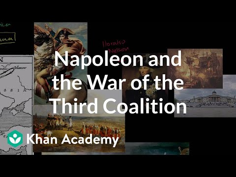 Napoleon and the War of the Third Coalition | World history | Khan Academy