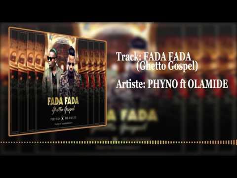 Phyno ft Olamide-Fada Fada[official audio]