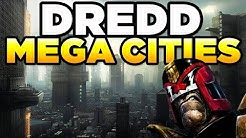 MEGA CITIES - JUDGE DREDD  | Lore / History / Beginner's Guide