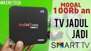 Ubah TV jadul jadi Smart TV dengan ZTE B760h cuma 100rb an (Unboxing + Review) | #keretech