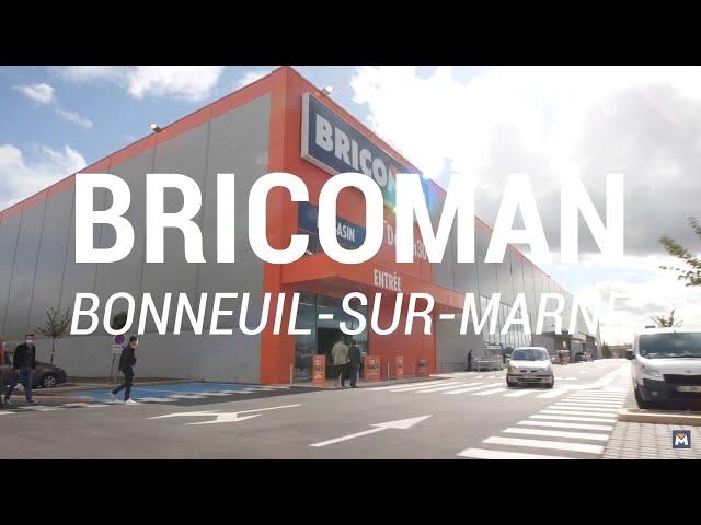 BRICOMAN BONNEUIL-SUR-MARNE OUVRE SES PORTES