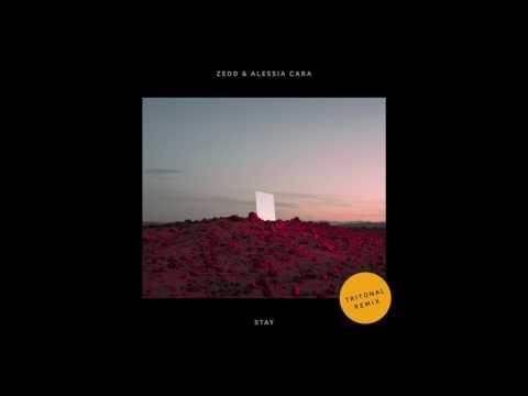 Zedd & Alessia Cara - Stay (Tritonal Remix)