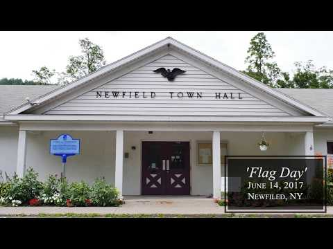 Flag Day 2017 & Courthouse re-Dedication Ceremonies, Newfield NY