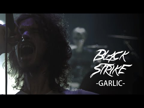 Black Strike - Garlic (OFFICIAL MUSIC VIDEO)