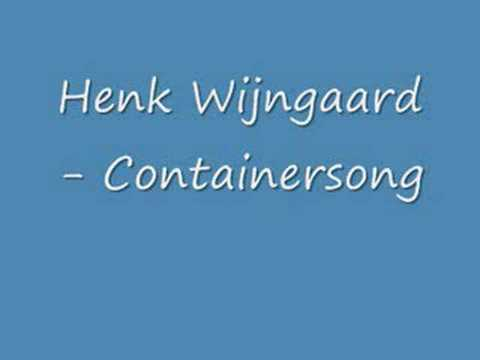 Henk Wijngaard - Containersong