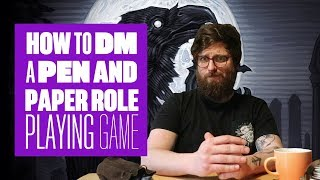 How to DM a pen and paper RPG - 9 tips to get you started