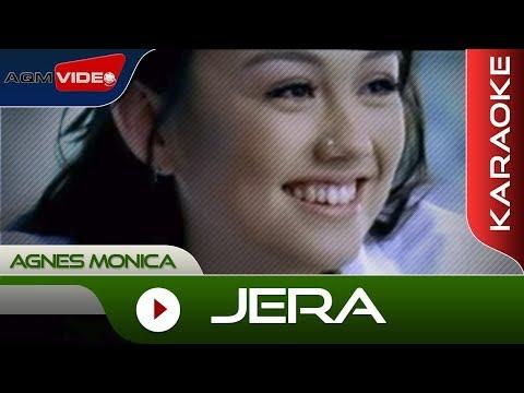 Agnes Monica - Jera | Karaoke