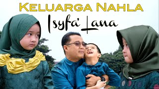 Download ISYFA' LANA (Official Music Video) - KELUARGA NAHLA