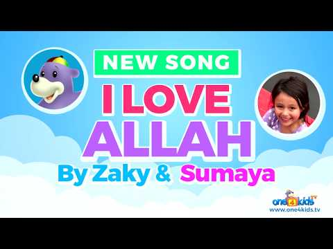 I Love ALLAH - NEW Song by Zaky & Sumaya