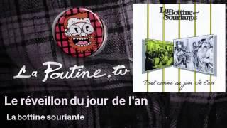 La Bottine Souriante - Le Réveillon Du Jour De L'an