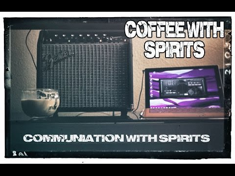 Coffee with Spirits #1. Clear audible Conversations with the Dead. SCD-1