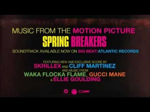 With You, Friends (Long Drive) - Skrillex - Spring Breakers Soundtrack