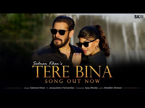 Tere Bina by Salman Khan ft Jacqueline Fernandez Song Trending on Youtube
