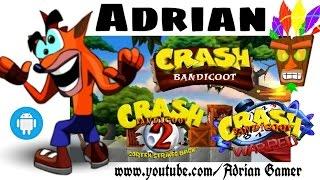 Colección de Crash Bandicoot 1,2 y 3 via ePSXe Para Android 2015