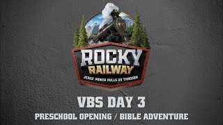 Day 3 Preschool Opening and Bible Adventure
