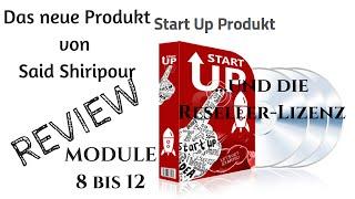 Startup Produkt Reseller Lizenz Module 8 bis 12 erklärt Said Shiripour