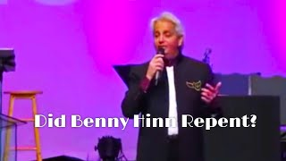 Did Benny Hinn Truly Repent?