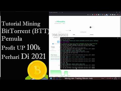Tutorial Mining BitTorrent BTT Pemula Profit 100k Perhari di 2021- Mining Bitcoin