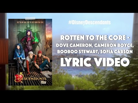 Descendants Cast - Rotten to the Core (Lyrics)