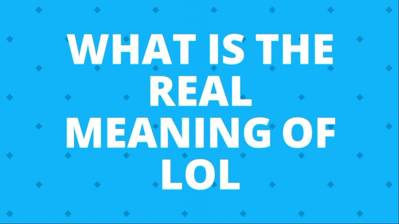 What is the real full form of lol!!!! - YouTube