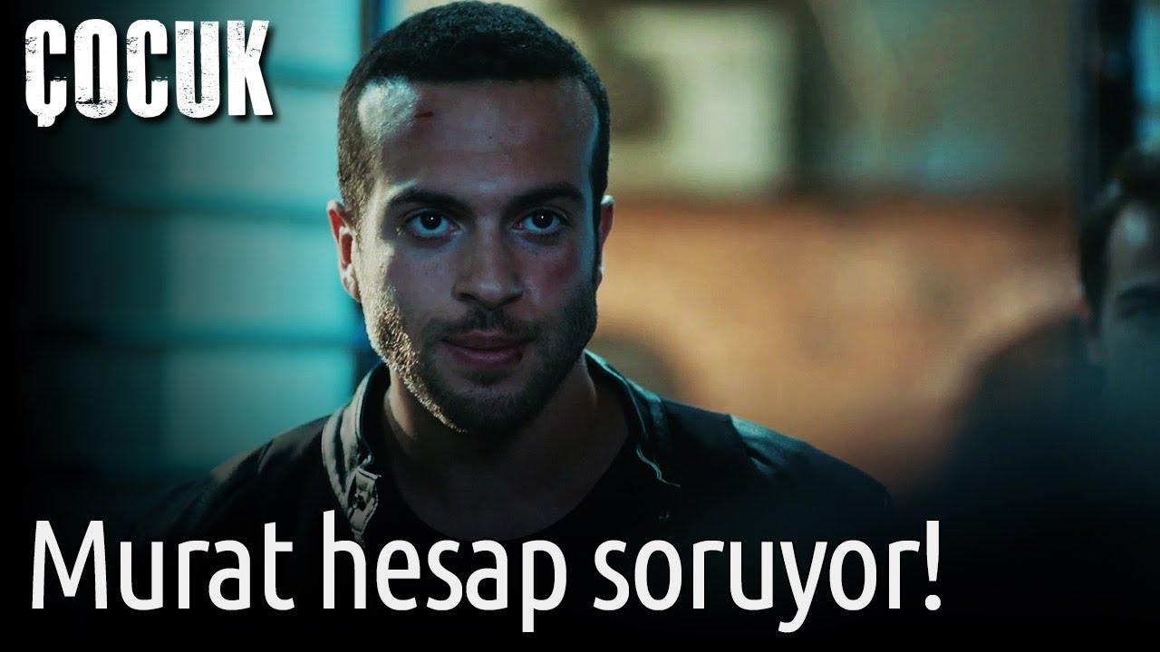 Çocuk - Murat Hesap Soruyor!