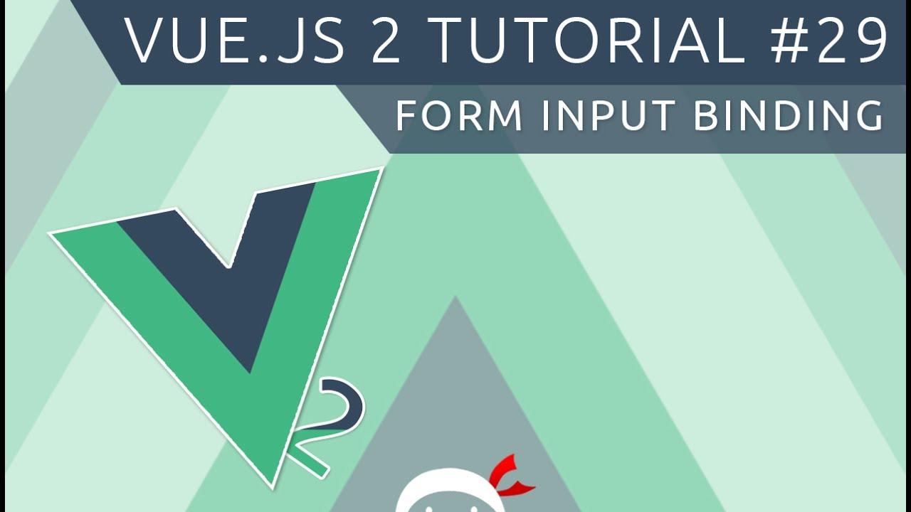 Vue JS 2 Tutorial #29 - Input Binding (Creating a blog, part 1)