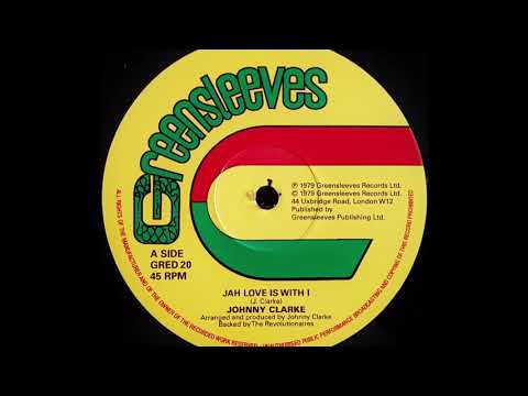 JOHNNY CLARKE - Jah Love Is With I [1979]