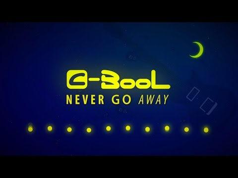 C-BooL - Never Go Away (Lyric Video)