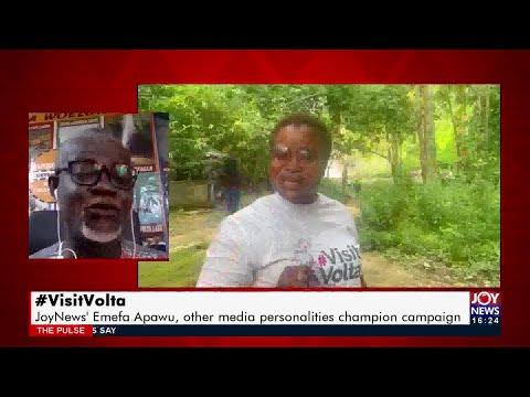 #VisitVolta: JoyNews' Emefa Apawu, other media personalities champion campaign (19-7-21)