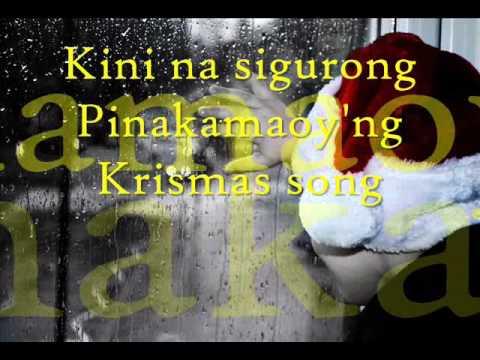 Ang Pinaka-Maoyng Krismas Song (Pinakamaoyng Christmas Song) - Kurt Fick and Jacqueline Chang