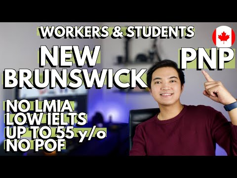 NEW BRUNSWICK PROVINCIAL NOMINEE PROGRAM (NBPNP): Workers and students - Application process Canada