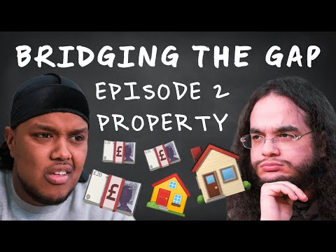 CHUNKZ AND ALHAN BUY A HOUSE   BRIDGING THE GAP   EP 2