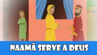 Naamã serve a Deus - Episódio 8