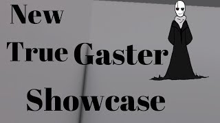 The New True Gaster Showcase (Battle of The Souls Roblox)