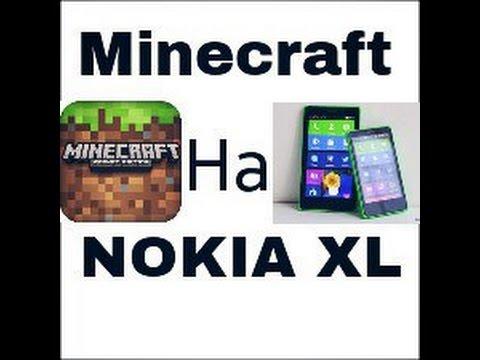 Minecraft  на NOKIA XL