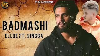 Badmashi   Singga  Song Ellde  New Punjabi Songs 2019  Latest Punjabi Songs 2019   Guri