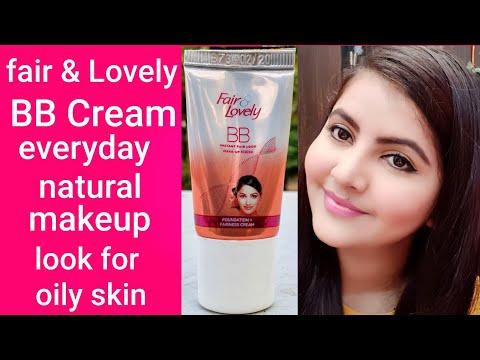 Fair & Lovely BB Cream Everyday Natural Makeup Look For Oily Skin | RARA | BB Cream |