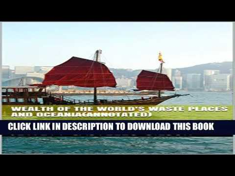 PDF Wealth of the World s Waste Places and Oceania Annotated