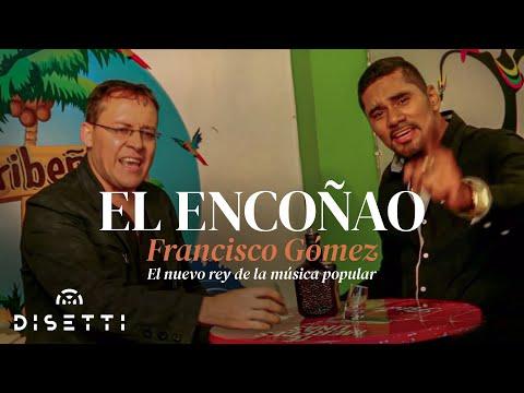 El Encoñao - Francisco Gómez