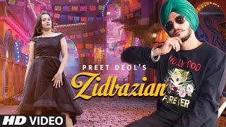 Zidbazian (Full Song) Preet Deol | Nikhil Bisht | Latest Punjabi Songs 2021