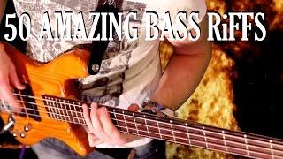 50 Amazing Bass Riffs - Part One