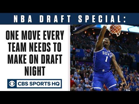 One move EVERY NBA team NEEDS to make on Draft Night  CBS Sports HQ