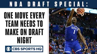Download 2019 NBA Draft Special: One move EVERY NBA team NEEDS to make on Draft Night | CBS Sports HQ Mp3 and Videos