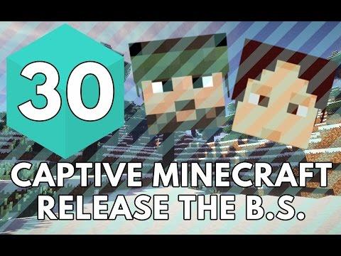 Captive Minecraft: Release the B.S. -  Tal Bachman? Train?