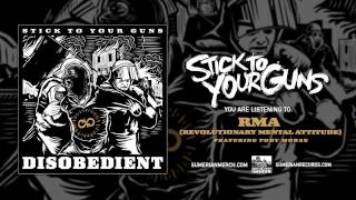 STICK TO YOUR GUNS - RMA (Revolutionary Mental Attitude) Feat. Toby Morse