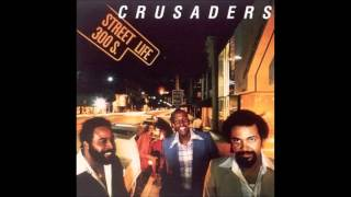 The Crusaders & Randy Crawford   Street Life Extended album version