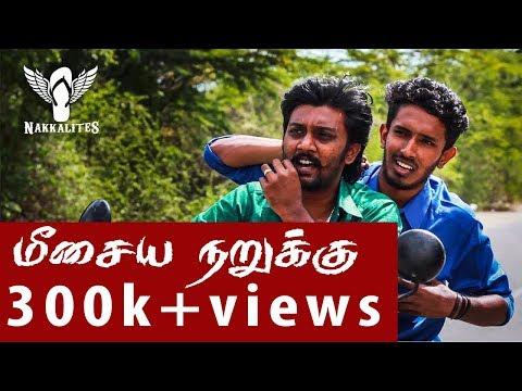 Meesaiya Narukku   Spoof Video   Nakkalites